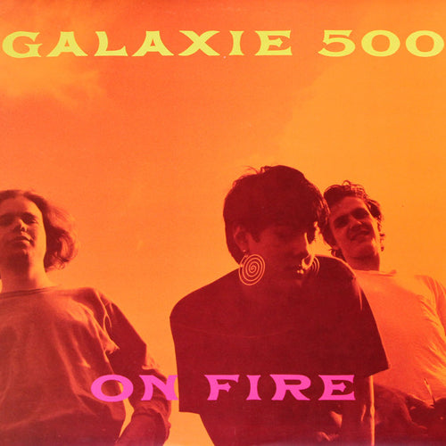 GALAXIE 500 'On Fire' LP