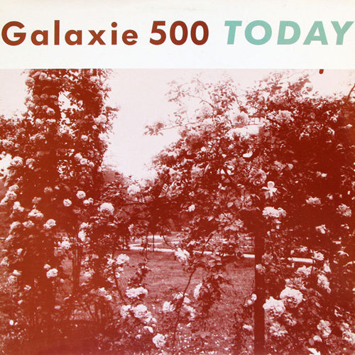 GALAXIE 500 'Today' LP