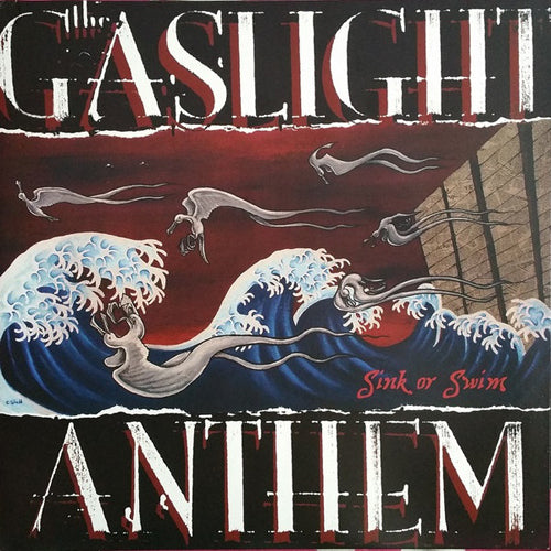THE GASLIGHT ANTHEM 'Sink Or Swim' LP