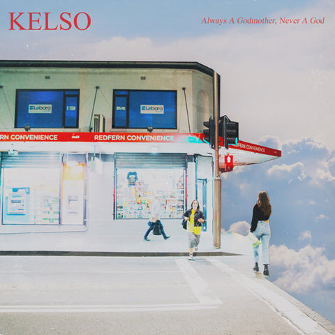 KELSO 'Always A Godmother, Never A God' CD