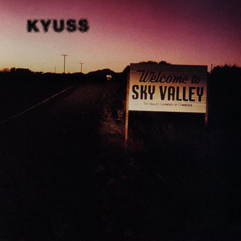 KYUSS 'Welcome To Sky Valley' LP