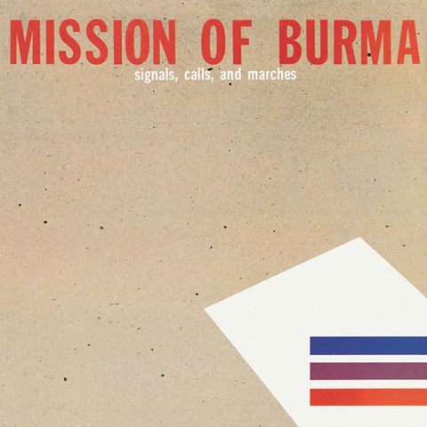 MISSION OF BURMA 'Signals, Calls And Marches' LP