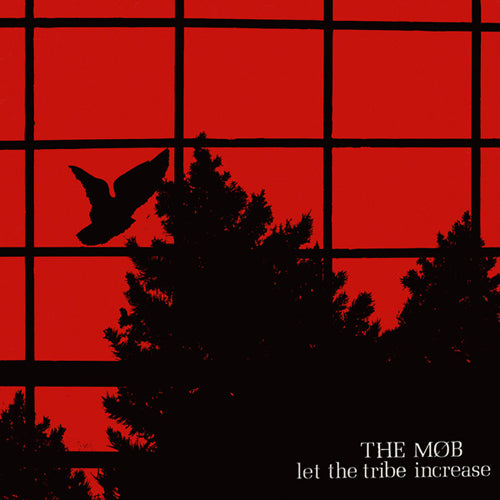 THE MOB 'Let The Tribe Increase' LP
