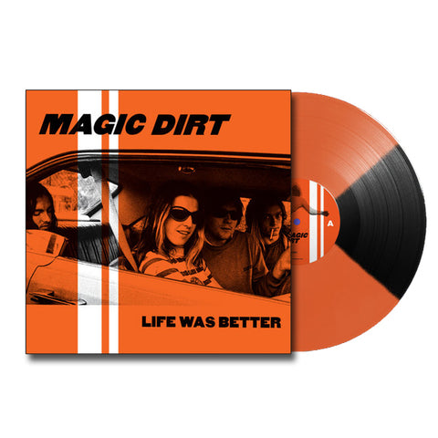MAGIC DIRT 'Life Was Better' LP