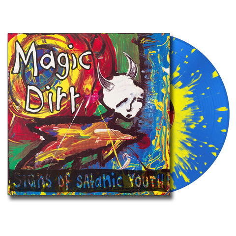 MAGIC DIRT 'Signs Of Satantic Youth' LP (Splatter)