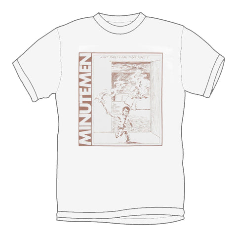 MINUTEMEN 'What Makes A Man Start Fires' T-Shirt