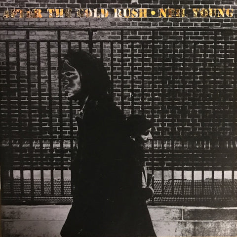 NEIL YOUNG 'After The Gold Rush' LP
