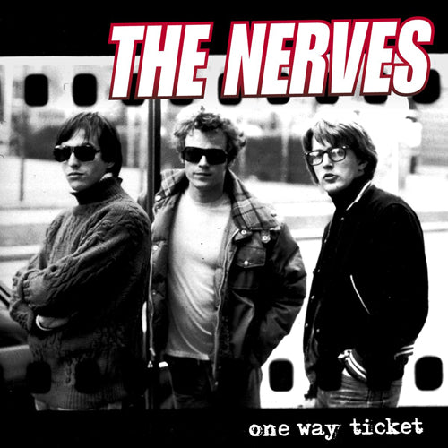 THE NERVES 'One Way Ticket' LP