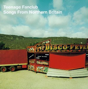 TEENAGE FANCLUB 'Songs From Northern Britain' LP
