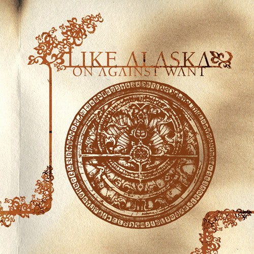 LIKE...ALASKA 'On Against Want' CD