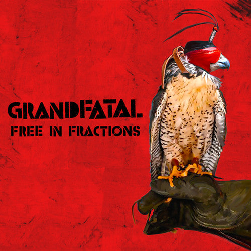 GRAND FATAL 'Free In Fractions' CD