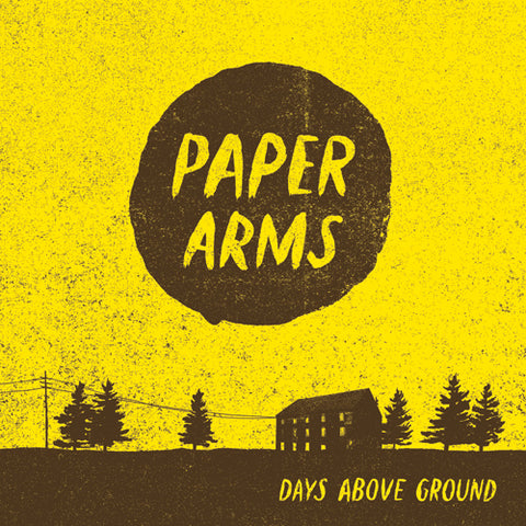 PAPER ARMS 'Days Above Ground' CD