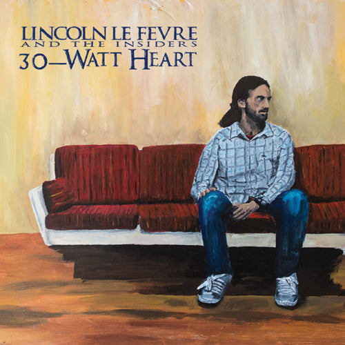 LINCOLN LE FEVRE '30-Watt Heart' LP
