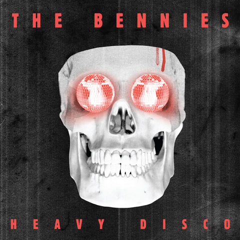 THE BENNIES 'Heavy Disco' 7""