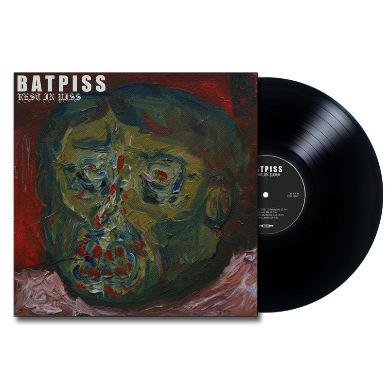 BATPISS 'Rest In Piss' LP
