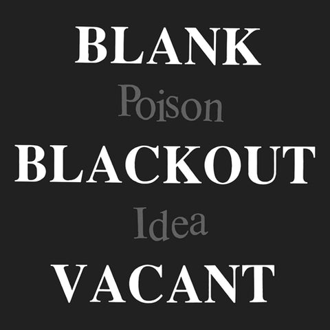 POISON IDEA 'Blank Blackout Vacant' 2LP