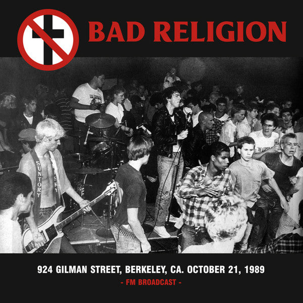 BAD RELIGION '924 Gilman Street Berkeley CA FM Broadcast' LP
