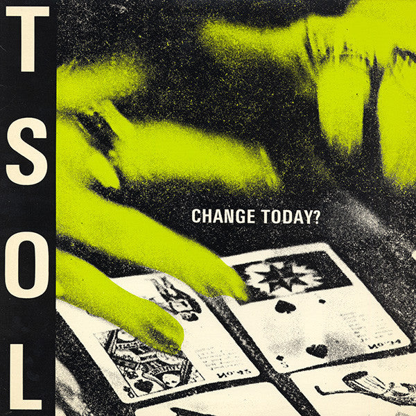 TSOL 'Change Today?' LP