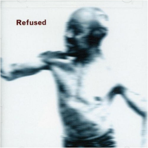 REFUSED 'Songs To Fan The Flames Of Discontent' LP