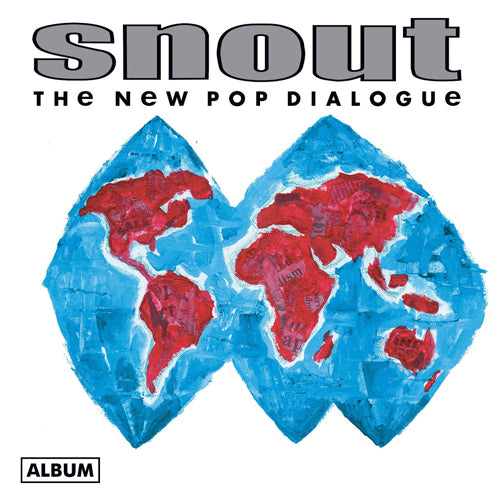 SNOUT 'The New Pop Dialogue' LP