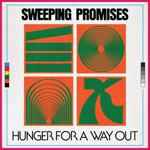 SWEEPING PROMISES 'Hunger For A Way Out' LP