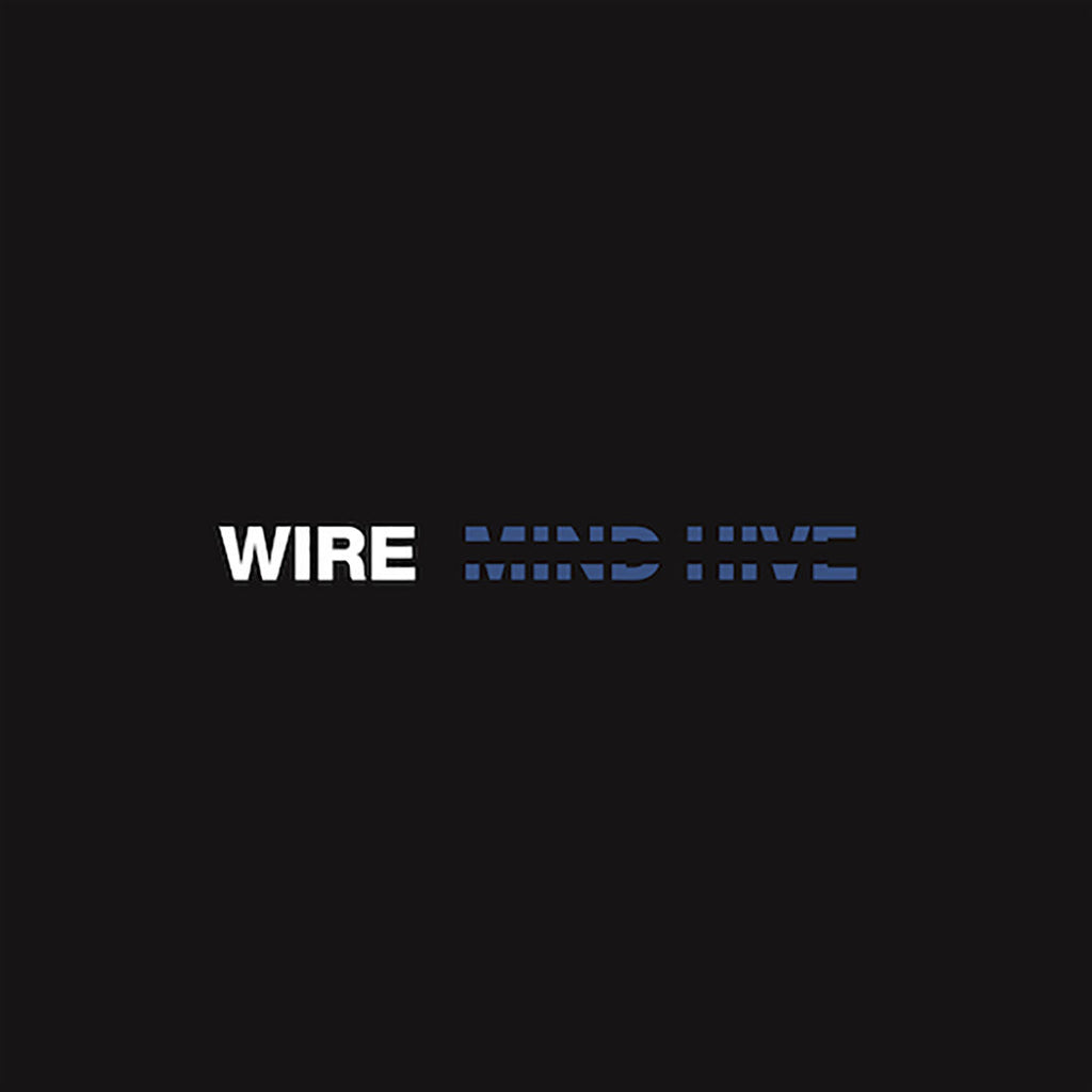 WIRE 'Mind Hive' LP