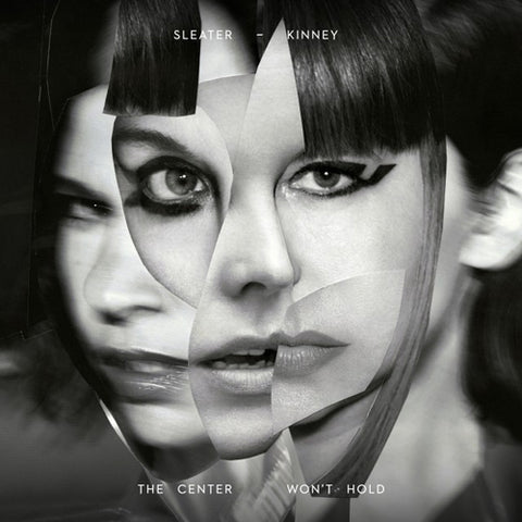 SLEATER KINNEY 'The Center Won't Hold' LP