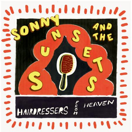 SONNY & THE SUNSETS 'Hairdressers From Heaven' LP