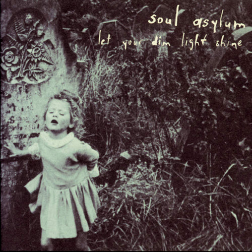 SOUL ASYLUM 'Let Your Dim Light Shine' LP