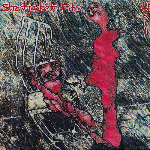 STRAIGHTJACKET FITS 'Hail' LP