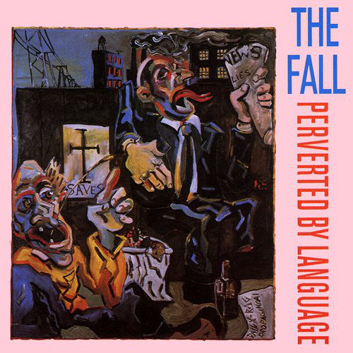 THE FALL 'Perverted By Language' LP