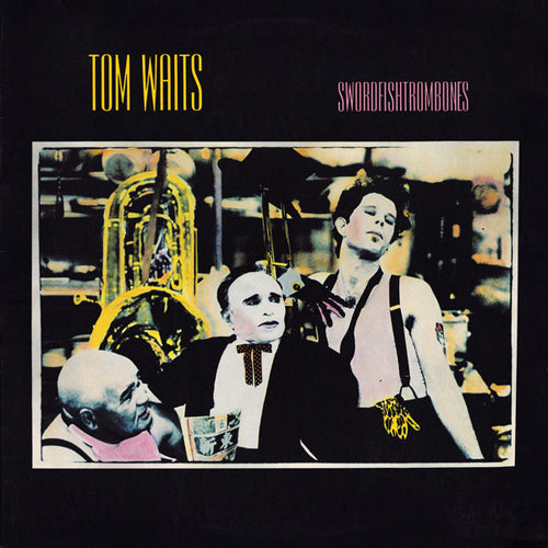 TOM WAITS 'Swordfishtrombone' LP