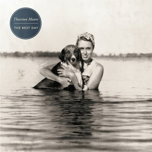 THURSTON MOORE 'The Best Day' LP