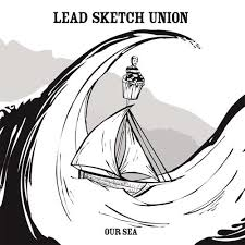 LEAD SKETCH UNION 'Our Sea' CD