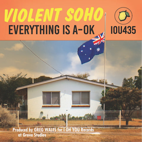 VIOLENT SOHO 'Everything Is A-Ok' CD