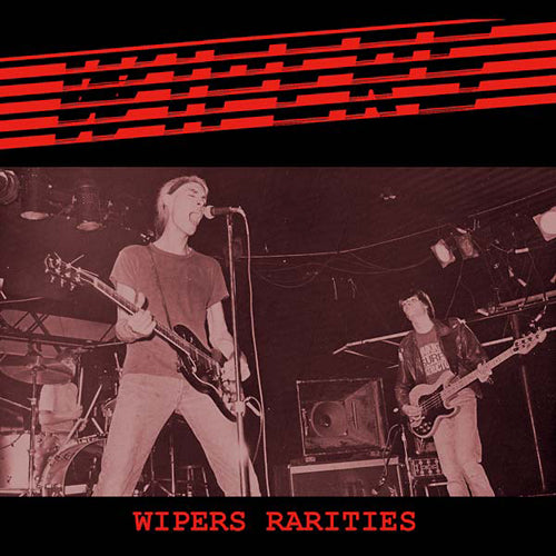 WIPERS 'Rarities' LP