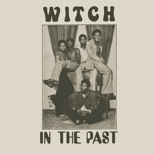 WITCH 'In The Past' LP