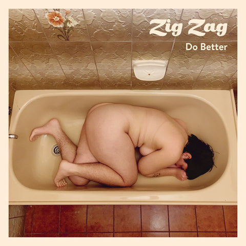 ZIG ZAG 'Do Better' 7""