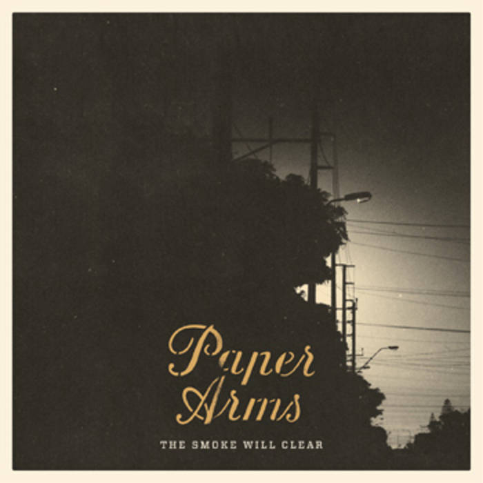 PAPER ARMS - 'The Smoke Will Clear' CD