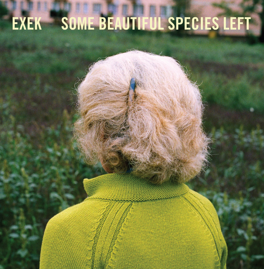 EXEK 'Some Beautiful Species' LP