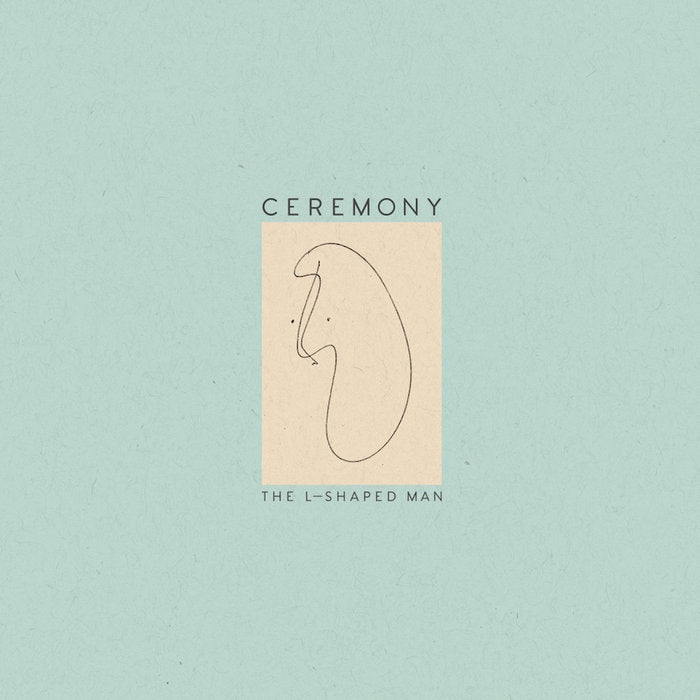 CEREMONY 'The L-Shaped Man' LP