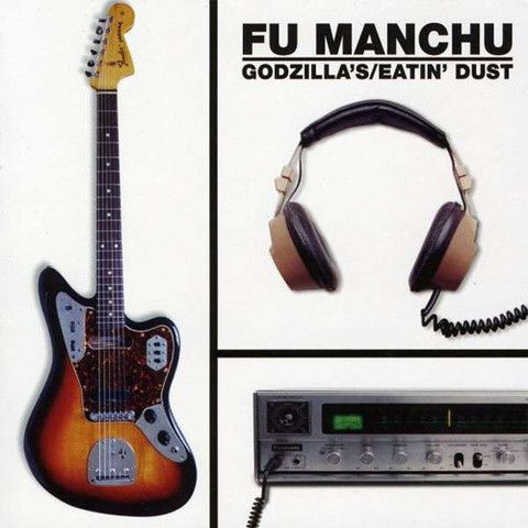FU MANCHU 'Godzilla's/Eating Dust' LP