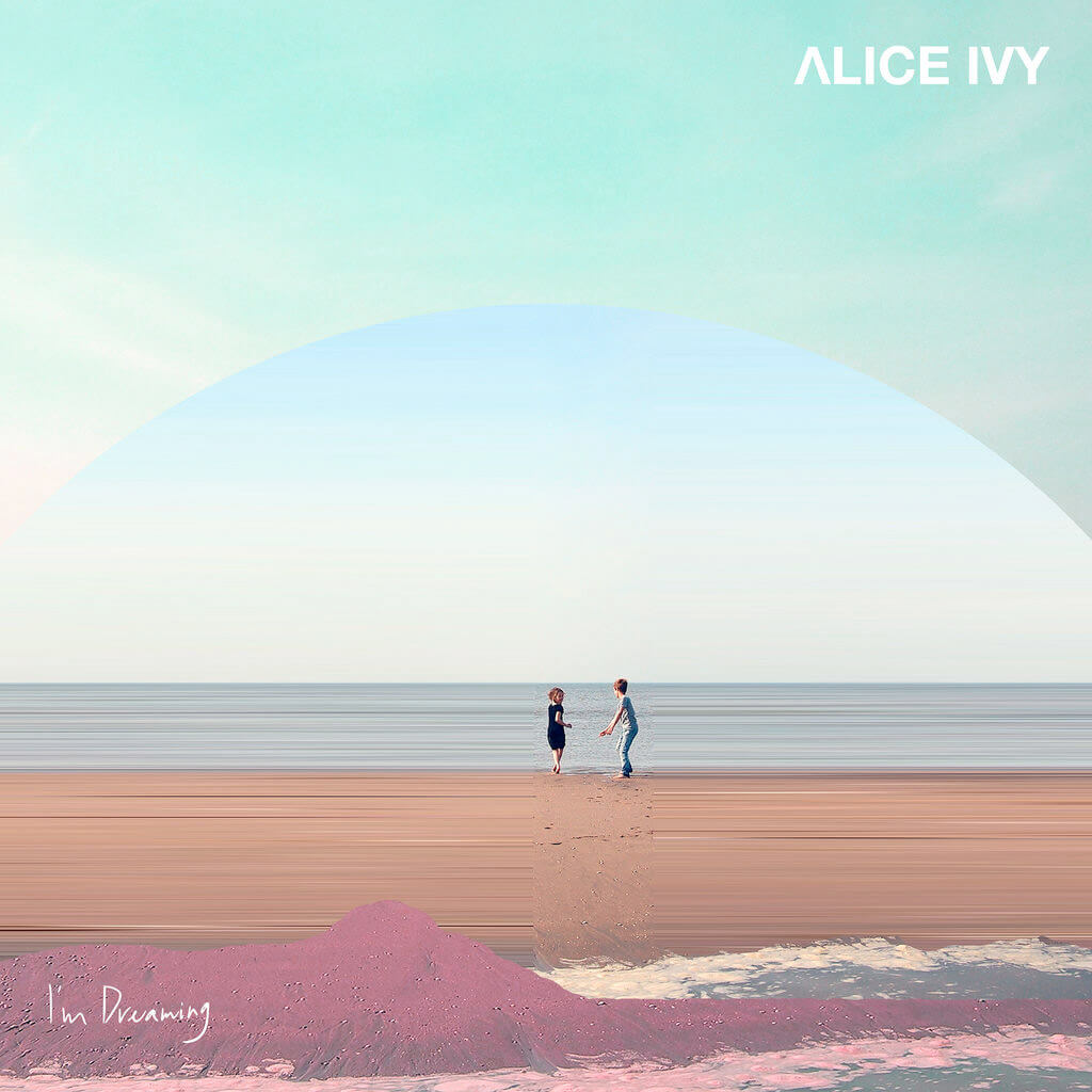 ALICE IVY 'I'm Dreaming' LP