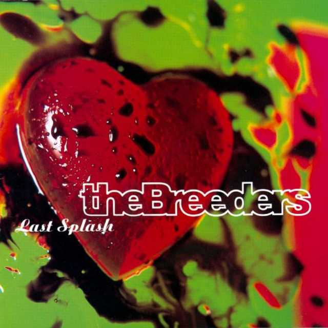 The Breeders 'Last Splash' LP