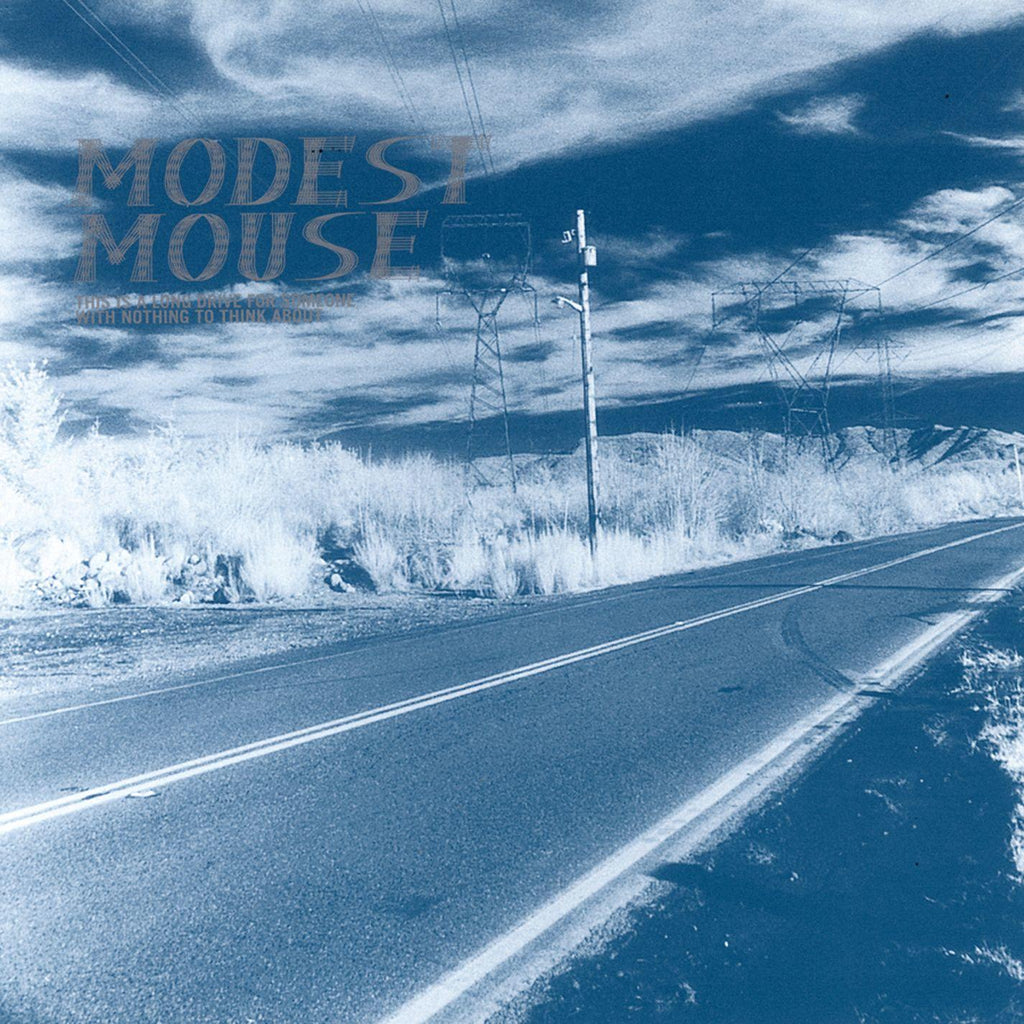 MODEST MOUSE 'This Is A Long Drive For Someone With Nothing To Think About' LP