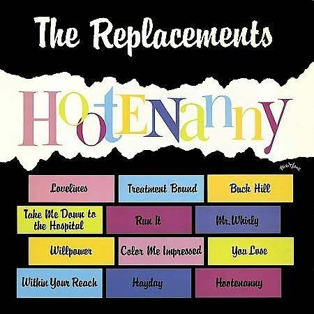 THE REPLACEMENTS 'Hootenanny' LP