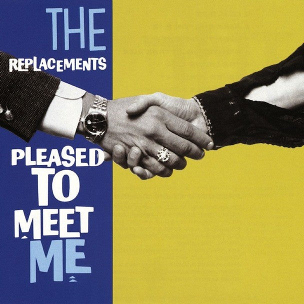 THE REPLACEMENTS 'Pleased To Meet Me' LP