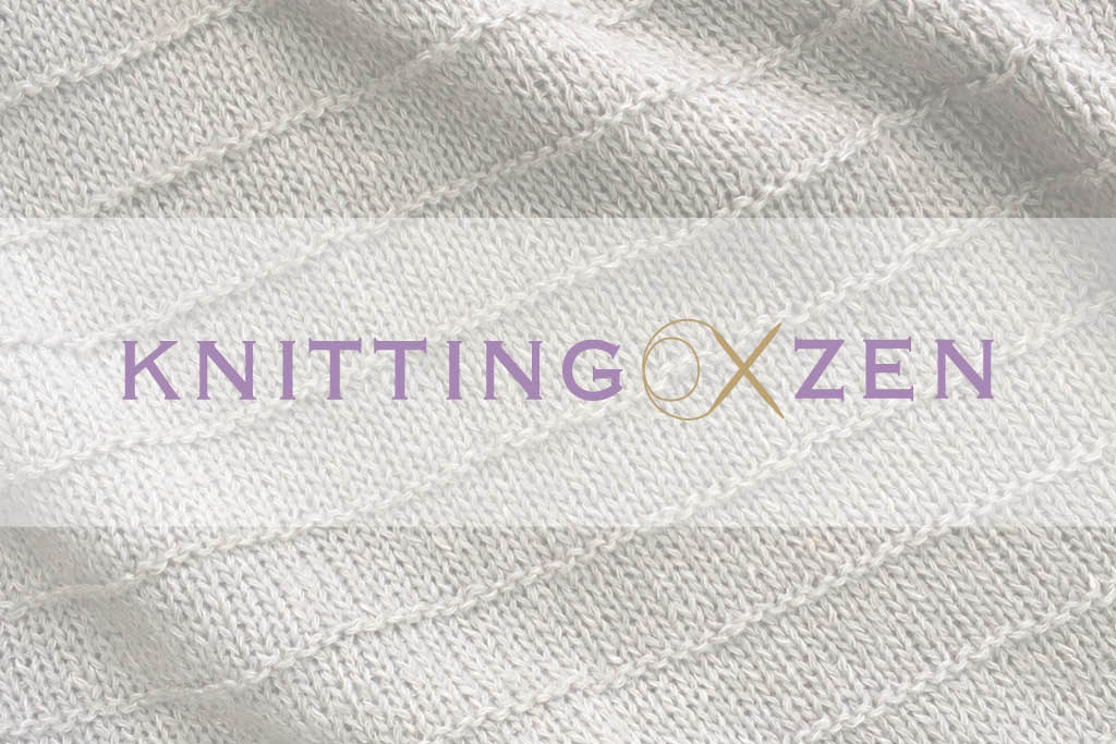 Knitting -Zen - Wellness
