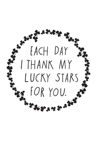 'Each Day I Thank My Lucky Stars For You' Decal