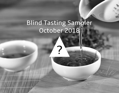 Blind Tasting - Recent Years Yunnan Sourcing Raw Pu-erh - October 2018